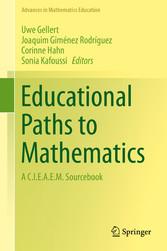 Educational Paths to Mathematics - A C.I.E.A.E.M. Sourcebook bei Ciando - eBooks
