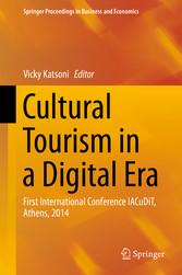 Cultural Tourism in a Digital Era - First International Conferenc bei Ciando - eBooks