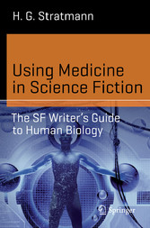 Using Medicine in Science Fiction - The SF Writ...
