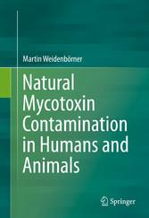 Natural Mycotoxin Contamination in Humans and Animals bei Ciando - eBooks