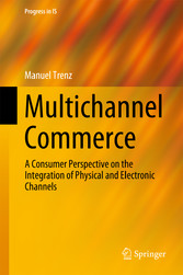 Multichannel Commerce - A Consumer Perspective ...