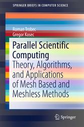 Parallel Scientific Computing - Theory, Algorit...