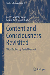 Content and Consciousness Revisited - With Replies by Daniel Dennett