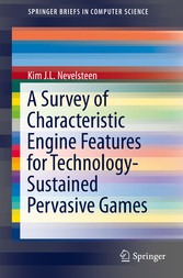 A Survey of Characteristic Engine Features for Technology-Sustained Pervasive Games