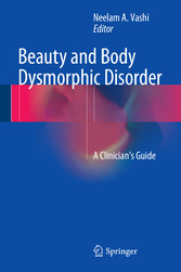 Beauty and Body Dysmorphic Disorder - A Clinici...