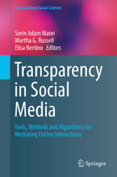 Transparency in Social Media - Tools, Methods a...