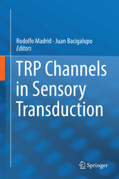 TRP Channels in Sensory Transduction