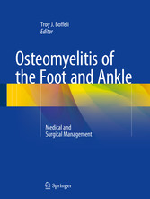 Osteomyelitis of the Foot and Ankle - Medical a...