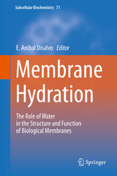 Membrane Hydration - The Role of Water in the S...