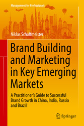 Brand Building and Marketing in Key Emerging Ma...