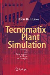 Tecnomatix Plant Simulation - Modeling and Prog...