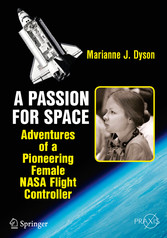 A Passion for Space - Adventures of a Pioneerin...