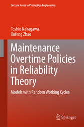 Maintenance Overtime Policies in Reliability Th...