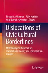 Dislocations of Civic Cultural Borderlines - Me...