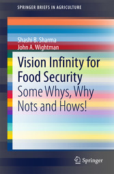 Vision Infinity for Food Security - Some Whys, ...