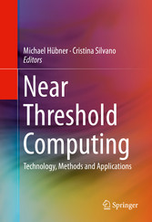 Near Threshold Computing - Technology, Methods ...