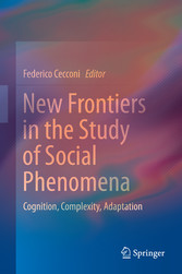 New Frontiers in the Study of Social Phenomena ...