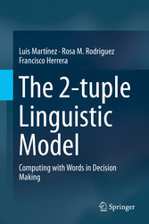 The 2-tuple Linguistic Model - Computing with W...