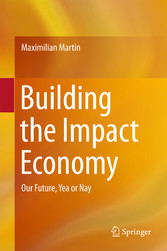 Building the Impact Economy - Our Future, Yea o...