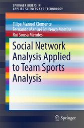 Social Network Analysis Applied to Team Sports ...