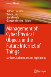 Management of Cyber Physical Objects in the Fut...