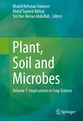 Plant, Soil and Microbes - Volume 1: Implicatio...