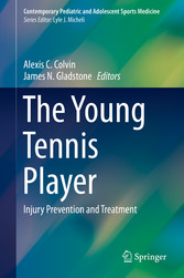 The Young Tennis Player - Injury Prevention and...