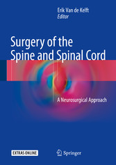 Surgery of the Spine and Spinal Cord - A Neuros...