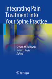 Integrating Pain Treatment into Your Spine Prac...