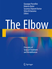 The Elbow - Principles of Surgical Treatment an...