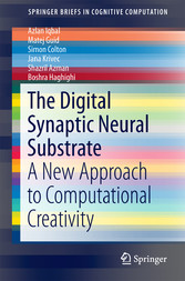The Digital Synaptic Neural Substrate - A New Approach to Computational Creativity
