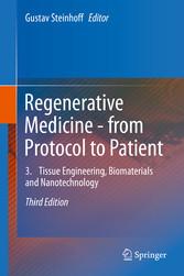 Regenerative Medicine - from Protocol to Patien...