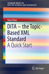 DITA - the Topic-Based XML Standard - A Quick S...