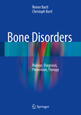 Bone Disorders - Biology, Diagnosis, Prevention...