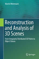 Reconstruction and Analysis of 3D Scenes - From...