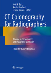CT Colonography for Radiographers - A Guide to ...