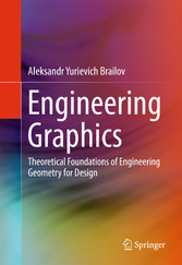 Engineering Graphics - Theoretical Foundations ...
