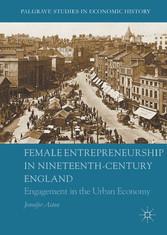 Female Entrepreneurship in Nineteenth-Century E...