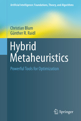Hybrid Metaheuristics - Powerful Tools for Opti...