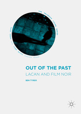 Out of the Past - Lacan and Film Noir