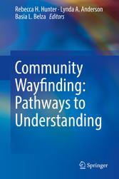 Community Wayfinding: Pathways to Understanding