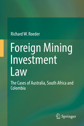 Foreign Mining Investment Law - The Cases of Au...