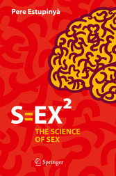 S=EX² - The Science of Sex