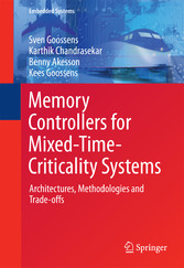 Memory Controllers for Mixed-Time-Criticality S...