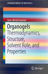 Organogels - Thermodynamics, Structure, Solvent...