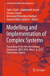 Modelling and Implementation of Complex Systems - Proceedings of the 4th International Symposium, MISC 2016, Constantine, Algeria, May 7-8, 2016, Constantine, Algeria