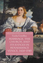 Marriage, the Church, and its Judges in Renaiss...