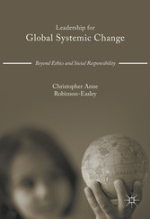 Leadership for Global Systemic Change - Beyond ...