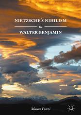 Nietzsches Nihilism in Walter Benjamin
