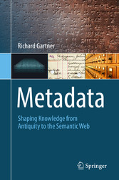Metadata - Shaping Knowledge from Antiquity to ...